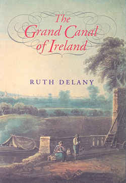 The Grand Canal of Ireland by Ruth Delany